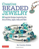 Creative Beaded Jewelry: 33 Exquisite...
