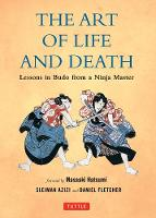 Art of Life and Death: Lessons in ...