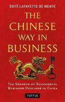 Chinese Way in Business: Secrets of...