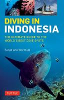 Diving in Indonesia: The Ultimate...