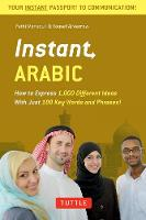 Instant Arabic: How to Express 1,000...