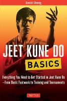 Jeet Kune Do Basics: Everything You...