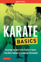 Karate Basics: Everything You Need to...