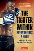 The Fighter Within: Everyone Has a...