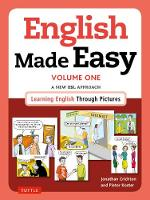 English Made Easy Volume One: British...
