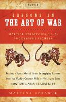 Lessons in the Art of War : Martial...