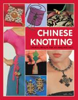 Chinese Knotting: Creative Designs...