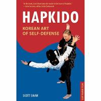 Hapkido, Korean Art of Self-Defense:...