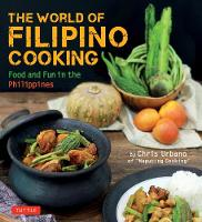 The World of Filipino Cooking: Food...