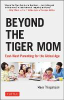 Beyond the Tiger Mom: East-West...