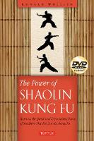 The Power of Shaolin Kung Fu: Harness...