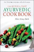 The Quick & Easy Ayurvedic Cookbook:...