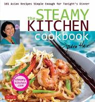 Steamy Kitchen Cookbook: 101 Asian...