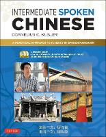 Intermediate Spoken Chinese: A...