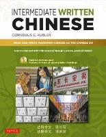 Intermediate Written Chinese: Read ...
