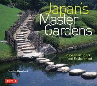 Japan's Master Gardens: Lessons in...