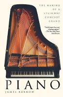 Piano: The Making of a Steinway...