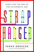Straphanger: Surviving the End of the...