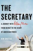 The Secretary: A Journey with Hillary...