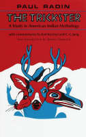 Trickster: A Study in American Indian...
