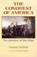 The Conquest of America: The Question...