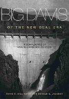 Big Dams of the New Deal Era: A...