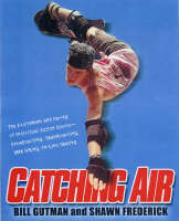 Catching Air: The Excitement and...