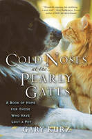 Cold Noses at the Pearly Gates: A ...