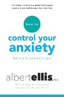 How to Control Your Anxiety Before it...