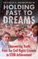 Holding Fast to Dreams: Empowering...