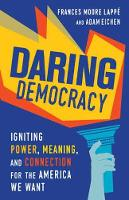 Daring Democracy: Igniting Power,...