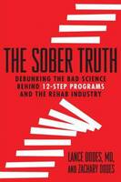 The Sober Truth: Debunking the Bad...