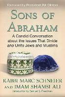 Sons of Abraham: A Candid ...