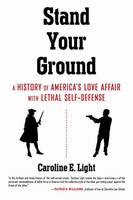 Stand Your Ground: America's Love...