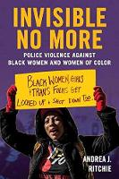 Invisible No More: Police Violence...