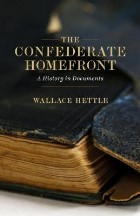 Confederate Homefront: A History in...