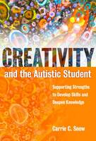 Creativity and the Autistic Student:...