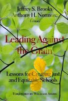 Leading Against the Grain: Lessons ...