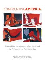 Confronting America: The Cold War...