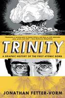 Trinity: a Graphic History of the...
