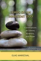 Tears of an Innocent God:...