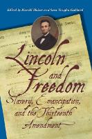 Lincoln and Freedom: Slavery,...