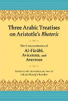 Three Arabic Treatisies on Aristole's...