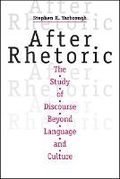 After Rhetoric: The Study of ...