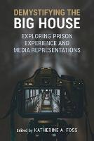 Demystifying the Big House: Exploring...