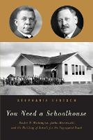 You Need a Schoolhouse: Booker T....