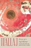 Hallaj: Poems of a Sufi Martyr