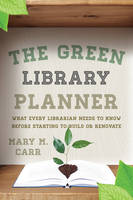 The Green Library Planner: What Every...