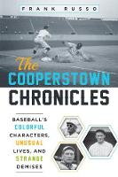 The Cooperstown Chronicles: ...