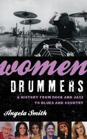 Women Drummers: A History from Rock...